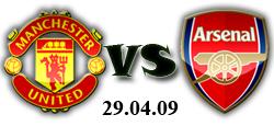 Манчестър Юнайтед - Арсенал 29-04-2009