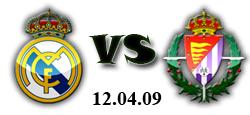 Реал Мадрид - Валядолид 12-04-2009