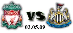 Ливърпул - Нюкасъл - 03-05-2009
